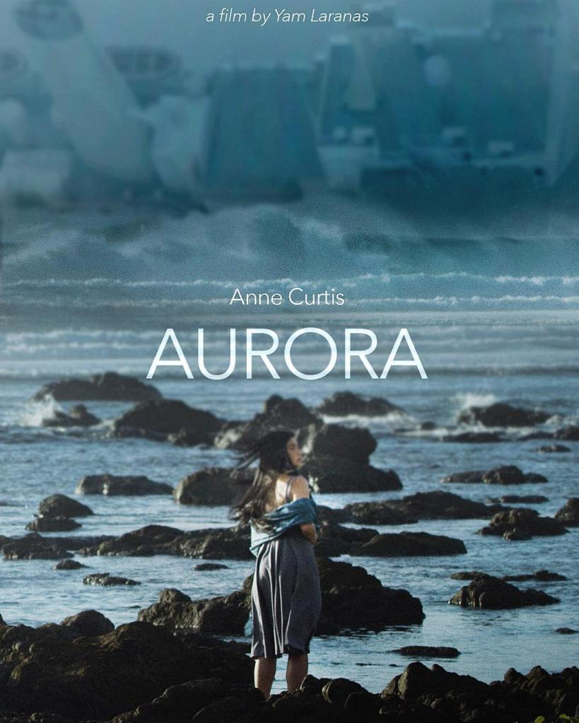 Aurora movie featuring Anne Curtis